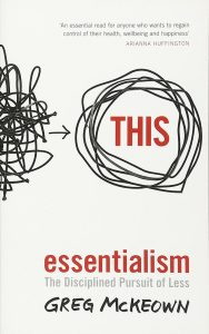 Greg McKeown – Essentialism