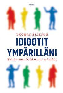 Thomas Eriksson – Idiootit ympärilläni
